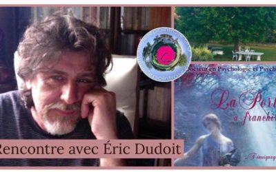 Rencontre avec Eric Dudoit sur le thème Deuil et Travail