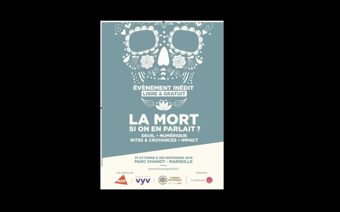 La mort si on en parlait ?