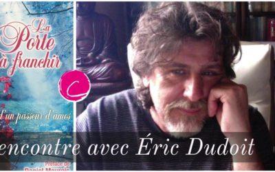 «Riche d'avoir tout perdu», rencontre avec Eric Dudoit
