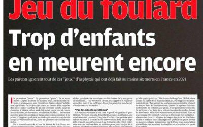 DOSSIER – Jeu du Foulard et autres jeux – DANGER