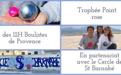 Trophée Point rose – Les 12h Boulistes de Provence